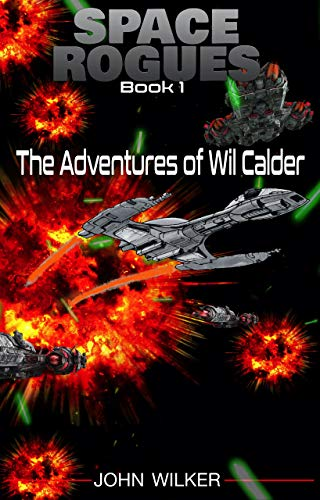 Space Rogues: The Adventures of Wil Calder
