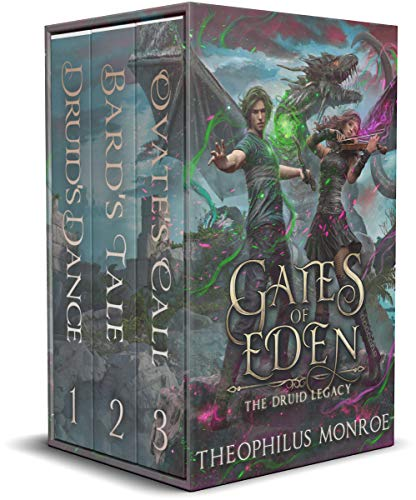 Gates of Eden: The Druid Legacy Boxed Set (Books 1-3): An Arthurian Modern Fantasy by Theophilus Monroe