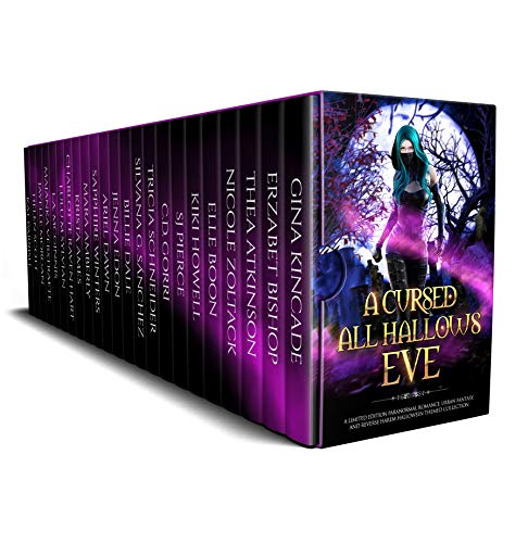 A Cursed All Hallows' Eve: A Limited Edition Paranormal Romance, Urban Fantasy, and Reverse Harem Halloween Themed Collection by Multiple Authors