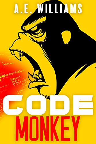Code Monkey by A. E. Williams