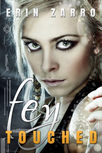 Fey Touched by Erin Zarro