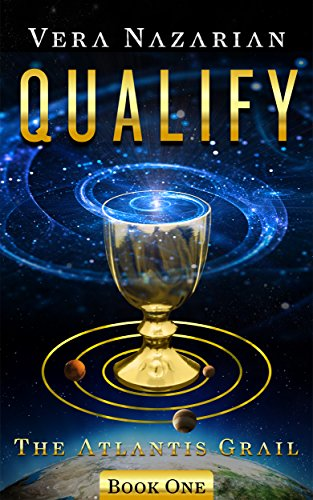 Qualify (The Atlantis Grail Book 1) by Vera Nazarian