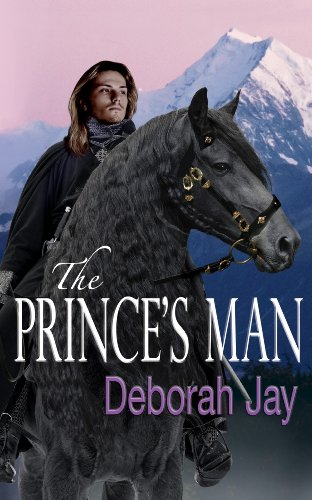 The Prince's Man (The Five Kingdoms Book 1) by Deborah Jay